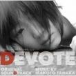 映画「DEVOTE」オリジナル・サウンドトラック
