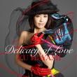 Delicacy of Love