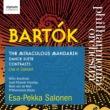 『中国の不思議な役人』全曲、舞踏組曲、コントラスツ サロネン&フィルハーモニア管弦楽団、ブロンフマン、他
