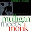 Mulligan Meets Monk +4