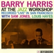 Barry Harris At The Jazz Workshop +3