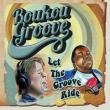Let The Groove Ride