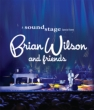 Brian Wilson And Friends (+DVD)
