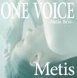 ONE VOICE 〜Metis Best〜