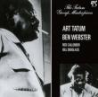 Art Tatum & Ben Webster Quartet +3