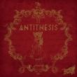 ANTITHESIS 【初回限定盤A】(CD+DVD)