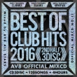 Best Of Club Hits 2016 -2nd Half 3disc--av8 Official Mixcd-