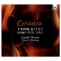 ファリャ:恋は魔術師(ピアノ版)、7つのスペイン民謡、ロルカ:古いスペインの歌 ハビエル・ペリアネス、エストレッラ・モレンテ