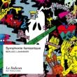 ベルリオーズの「幻想交響曲」〜ラバンディエによる室内合奏版〜 マクシム・パスカル指揮 アンサンブル・ル・バルコン