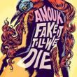 Fake It Till We Die (180グラム重量盤)