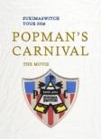 """スキマスイッチTOUR2016""""POPMAN' S CARNIVAL""""THE MOVIE"""