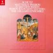 Matthaus-passion: Hillier / Hilliard Ensemble