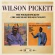 Wicked Pickett & The Sound Of Wilson Pickett