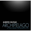 Archipielago: A Film Music Retrospective