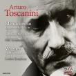 交響曲第4番『イタリア』、第5番『宗教改革』、他 アルトゥーロ・トスカニーニ&NBC交響楽団