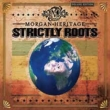 Strictly Roots (Deluxe)(Bonus Tracks)