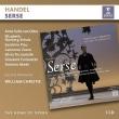 『セルセ』全曲 ウィリアム・クリスティ&レザール・フロリサン、アンネ・ゾフィー・フォン・オッター、サンドリーヌ・ピオー、他(2003 ステレオ)(3CD)