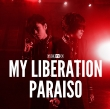 My Liberation/Paraiso