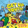 GET UP YOUTH! 【通常盤】
