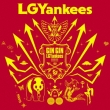 GIN GIN LGYankees 【Type A】(+DVD)