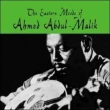 Eastern Moods Of Ahmed Abdul-malik