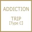 TRIP 【Type C】