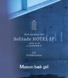 Solitude HOTEL 2F +faithlessness (Blu-ray+CD)
