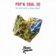 POP' N SOUL 20〜The Very Best of NONA REEVES