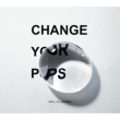 Change your pops 【初回限定盤】 (CD+DVD)
