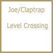 Claptrap / Level Crossing