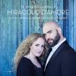 Miracolo D' amore-love Airs & Duets: Andueza(S)X.sabata(Ct)La Galania