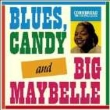 Blues Candy & Big Maybelle