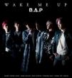 WAKE ME UP 【Type-A】 (CD+DVD)