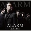 ALARM (+特製バンダナ スペシャルセット)