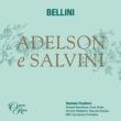 歌劇『アデルソンとサルヴィーニ』全曲 ダニエーレ・ルスティオーニ&BBC交響楽団、エネア・スカラ、ダニエラ・バルチェッローナ、他(2016 ステレオ)(2CD)