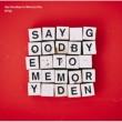 Say Goodbye to Memory Den
