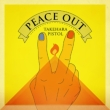 PEACE OUT 【初回限定盤】 (CD+DVD)