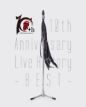 10th Anniversary Live History -BEST-(Blu-ray)