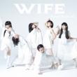 WIFE 【通常盤】