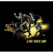 Live Goes On!