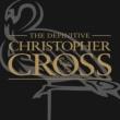 Definitive Christopher Cross