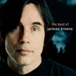Next Voice You Hear The Best Of Jackson Browne
