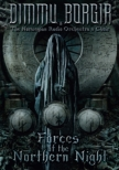Forces Of The Northern Night 〜live In Oslo 2011: & Live At Wacken 2012