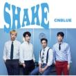 SHAKE 【初回限定盤A】 (CD+DVD)
