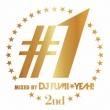 ♯1 -2nd-Mixed By Dj Fumi★yeah!
