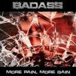 More Pain, More Gain