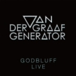 Godbluff Live ゴッドブラフ ライヴ ' 70s