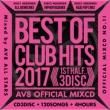 Best Of Club Hits 2017 -1st Half-Av8 Official Mixcd