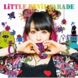 LiTTLE DEViL PARADE 【初回生産限定盤】(+Blu-ray)
