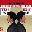 Life Between The Exit Signs: 人生の二つの扉